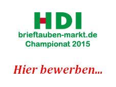Das HDI brieftauben-markt Championat 2015 – ihre Bewerbung bis zum 01. Oktober 2015…