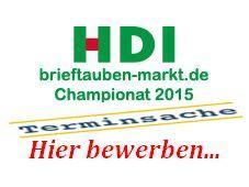Das  HDI brieftauben-markt Championat 2015 - ihre Bewerbung bis zum 01. Oktober 2015...